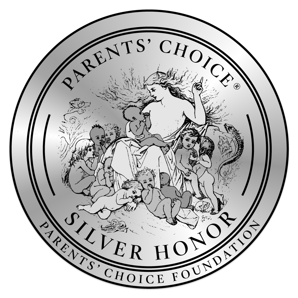 """Winner of a Parents' Choice Gold Silver Honor"""